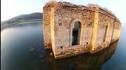 Уникалната българска църква под водата!