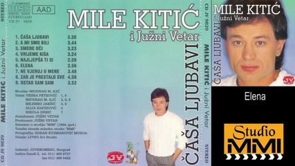 Mile Kitic i Juzni Vetar - Elena (Audio 1984)
