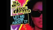 Ida Cor vs. Fedde Le Grand-Let Me Think About It