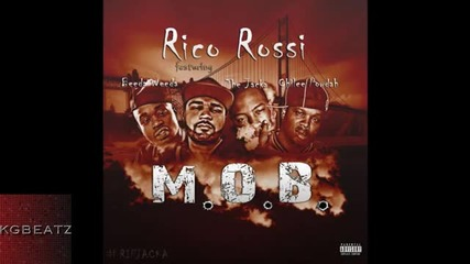 Rico Rossi ft. The Jacka, Beeda Weeda, Chillee Powdah - M.o.b. [new 2015]