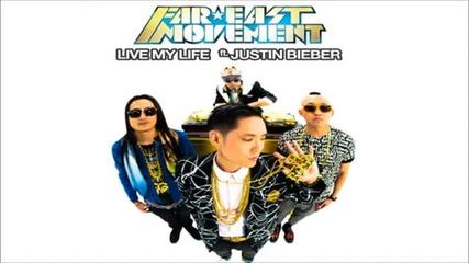 * Супер добрата песен на Джъстин * Justin Bieber Feat. Far East Movement - Live My Life
