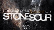 Stone Sour - '82 (2013)