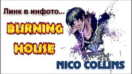 Премиера: Nico Collins - Burning House [ Bg Lyrics ]