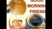 Добро Утро Приятели