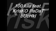 100 Kila Feat. Krisko Padat Buchki