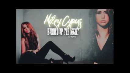 Превод! Burned up the night - Miley Cyrus(new Song 2011) Demo