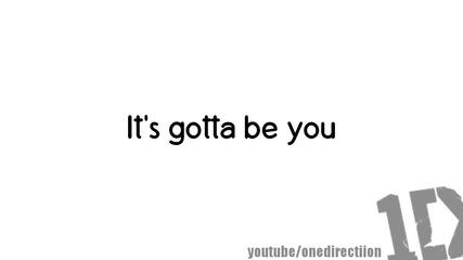 One Direction - Gotta Be You ( Lyrics)