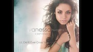 Vanessa Hudgens - Did It Ever Cross Your Mind