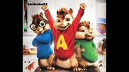 Chipmunks - Моят номер