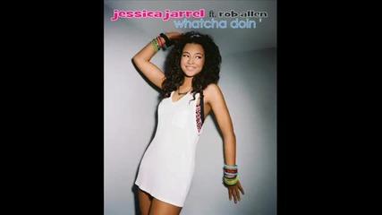 New !!! Rnb !!! Jessica Jarrell ft. Rob Allen - Whatcha Doin