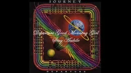 Journey - Good Morning Girl/staw Awhile