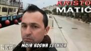 Kristo Matic - 2018 - Moja rodna Letnica (hq) (bg sub)