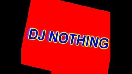 Dj Nothing - Hardcore