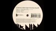 Mark Knight & D Ramirez - Columbian Soul