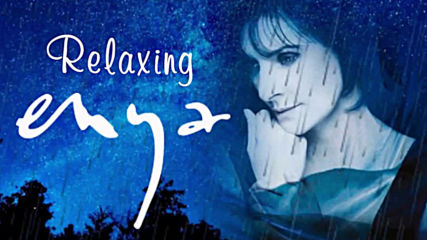Best Of Enya Playlist 2018 Enya Relaxing Music 2 Hours Long