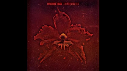 Machine Head - Devil With The King's Card - 09. (the Burning Red)
