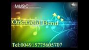 ork gold bend new 2011 kiu4eka bosss
