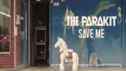 Страхотна! » The Parakit feat. Alden Jacob - Save Me ( Официално Видео ) + Превод