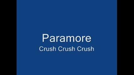 Paramore - Crush Crush Crush