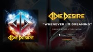 One Desire - Whenever I'm Dreaming ( Official Audio )