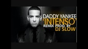 Daddy Yankee - Intenso (dembow Remix Prod By Dj Slow)