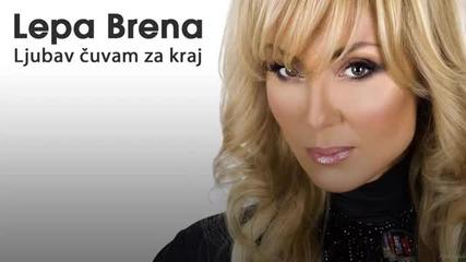 Lepa Brena - Ljubav cuvam za kraj - (audio 2013 - 2014)hd