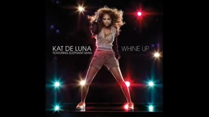 Kat Delun - Whine Up