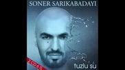 Soner Sar kabaday - Tuzlu Su (2011)