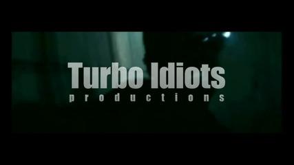 Dеймиън - айдуците се знаем бро (turbo Idiots)