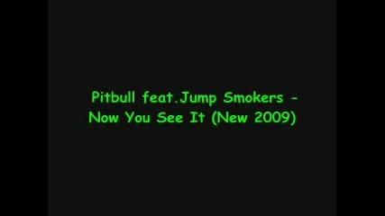 Най - на Pitbull - Now You See It ( Високо Качество ) +subs