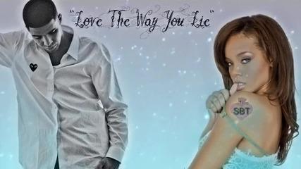 Drake & Rihanna - Love The Way You Lie (remix) (mash Up) 2010