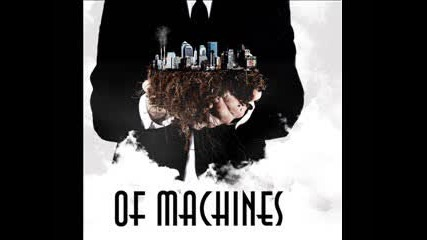 Of Machines - Becoming Close To Closure
