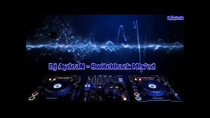 Dj Aydoan - Switchback