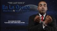 En Lo Oscuro - Don Omar Ft Wisin & Yandel (letra) (video Lyric) (original) Reggaeton 2015