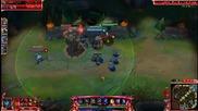 League of Legends - Episode #1 - Епична игра + Qudra Kill :) !!!