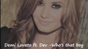 Demi Lovato ft. Dev - Who's that boy