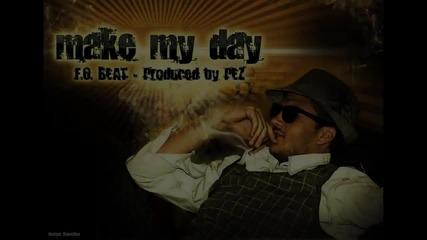 F.o. Make My Day