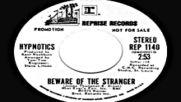 The Hypnotics --beware of the Stranger