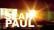 Sean Paul - How Deep Is Your Love ft. Kelly Rowland ( Официално Видео )