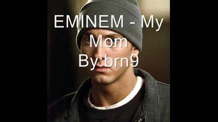 Eminem - My Mom