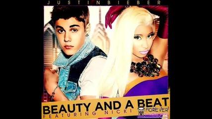 Justin Bieber ft. Nicki Minaj - Beauty And A Beat + Превод