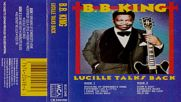 Lucille Talks Back - B. B. King Lucille Talks Back