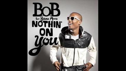 * Hit 2010* Nothing On You - B.o.b ft. Bruno Mars