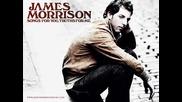 James Morrison - Please Dont Stop The Rain *hq*
