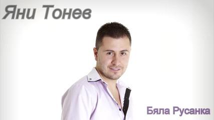 Яни Тонев-бяла Русанка