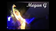 Megan G s yникална визия и стил