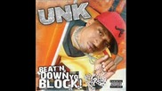 Unk Ft T - Pain And E - 40 - 2 Step (remix)