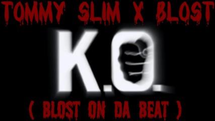 Tommy Slim x Blost - K.O. inst. prod. by Blost