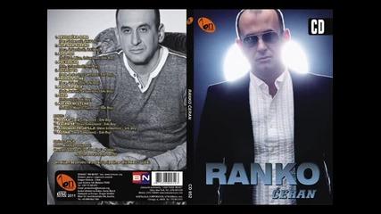 Ranko Ceran - Kafana mi uteha (BN Music)