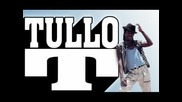 Tullo T - Mi Afraid Of Aids Carrier